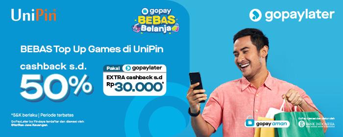 Top Up Games di UniPin Pakai GoPayLater Bisa Dapat Cashback Hingga Rp 10.000